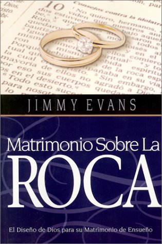 9781931585026: Matrimonio Sobre La Roca (Family & Marriage Today) (Spanish Edition)