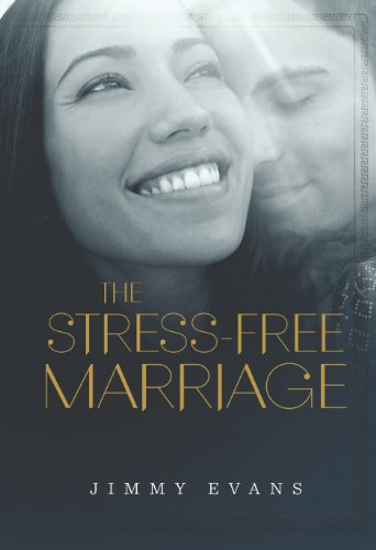 The Stress-Free Marriage (1931585091) by Jimmy Evans