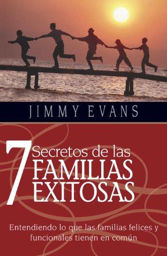 9781931585217: 7 Secretos de Las Familias Exitosas (7 Secrets of a Successful Family) (Spanish Edition)