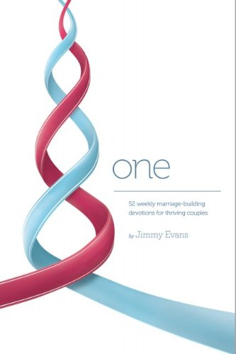 One Devotional : 52 Weekly Marriage-Building Devotions: Jimmy Evans; MarriageToday