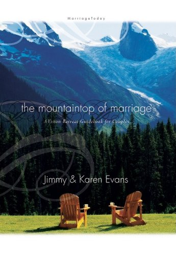 Mountaintop of Marriage: A Vision Retreat Guidebook (9781931585248) by Jimmy Evans