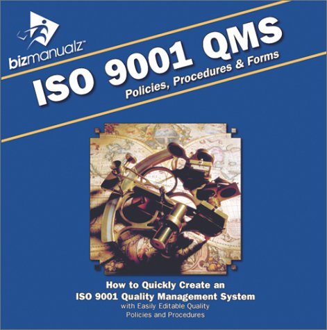 9781931591072: Bizmanualz(tm) ISO 9001 QMS Policies, Procedures & Forms