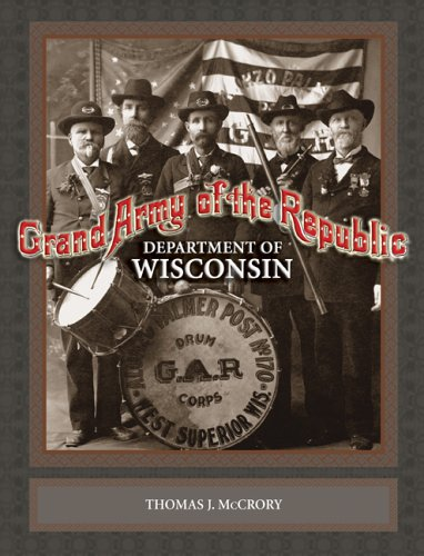 Grand Army of the Republic: Department of Wisconsin: MCCRORY, THOMAS J.