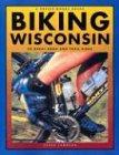 Biking Wisconsin: 50 Great Road and Trail Rides (Trails Books Guide): Johnson, Steve