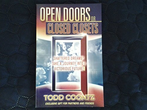 9781931600231: Open Doors or Closed Doors (Every Life Is A House Each Experience Is A Doorway Into Your Future)