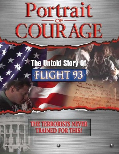 9781931602969: Portrait of Courage the Untold Story of Flight 93