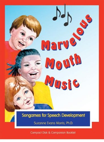 9781931615204: Marvelous Mouth Music