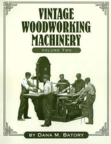9781931626194: Vintage Woodworking Machinery (Volume 2)