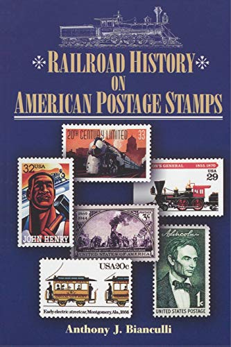 9781931626200: Railroad History on American Postage Stamps