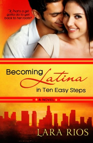9781931627023: Becoming Latina in 10 Easy Steps