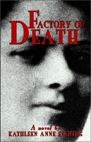 Factory of Death: Kathleen Anne Fleming