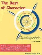 The Best of Character: A K-12 Sourcebook: Duane Hodgin