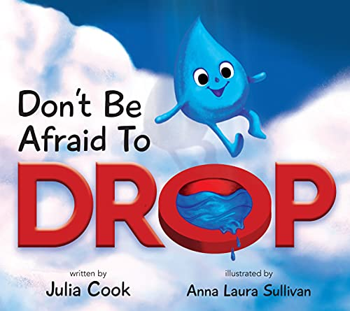 Don't Be Afraid to Drop!: Cook, Julia