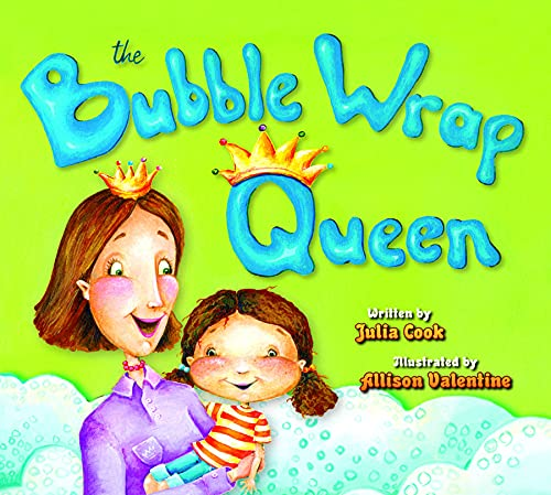 The Bubble Wrap Queen (9781931636834) by Julia Cook