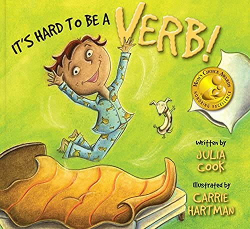 9781931636841: It's Hard to Be a Verb!