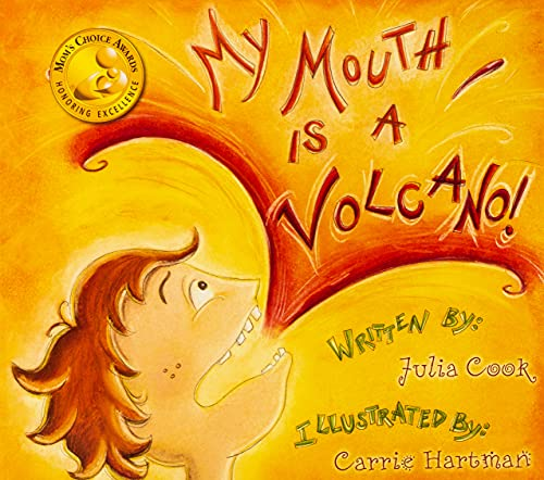 My Mouth Is a Volcano!: Cook, Julia