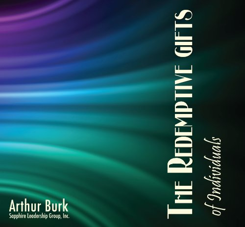 9781931640336: The Redemptive Gifts of Individuals