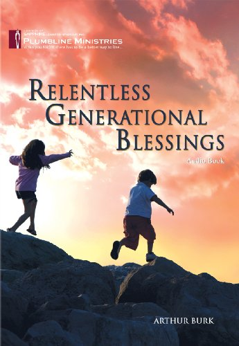 9781931640503: Relentless Generational Blessings - Audio Book