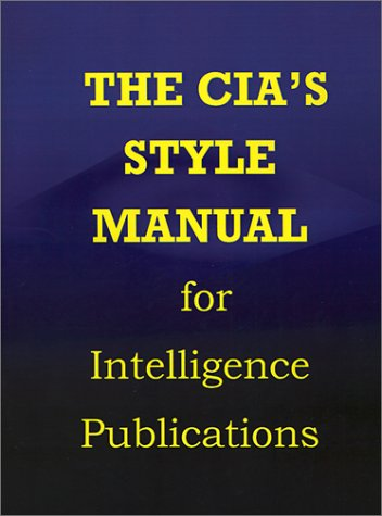 9781931641029: CIA Style Manual for Intelligence Publications