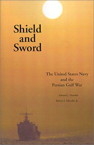 9781931641289: Shield and Sword: The United States Navy and the Persian Gulf War