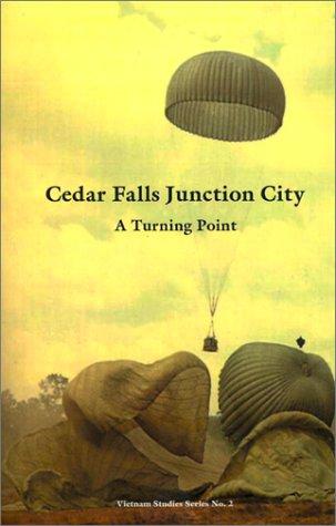 9781931641890: Cedar Falls Junction City: A Turning Point (Vietnam Studies)