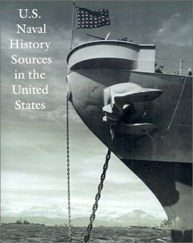 U.S. Naval History Sources in the United: Allard, Dean C.
