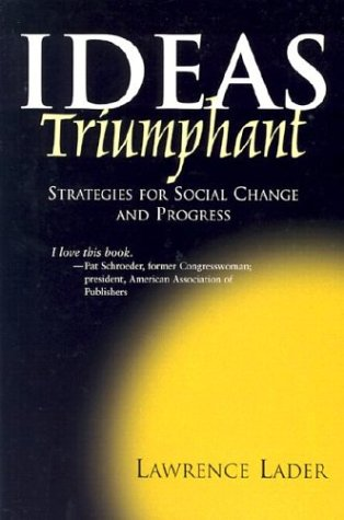 9781931643153: Ideas Triumphant: Strategies for Social Change and Progress