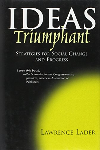 9781931643177: Ideas Triumphant: Strategies for Social Change and Progress