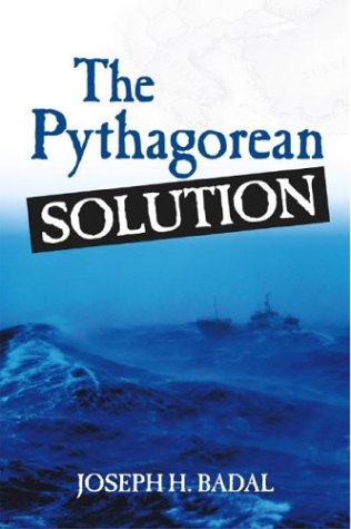 THE PYTHAGOREAN SOLUTION: Badal, Joseph H.