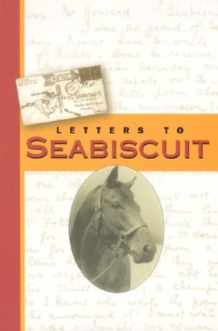 9781931643283: Letters to Seabiscuit
