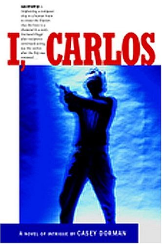 I, Carlos: Dorman, Casey