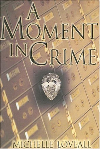 9781931643849: A Moment in Crime
