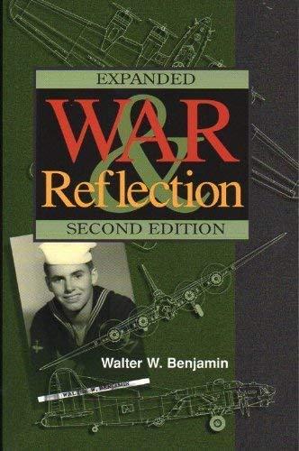 War and Reflection: Walter W. Benjamin