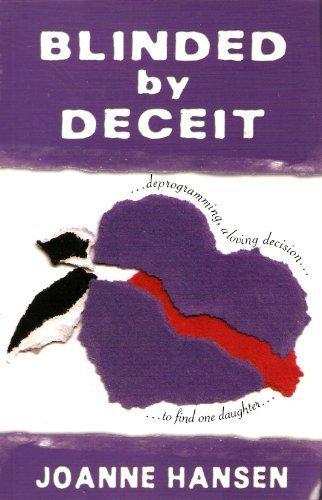 Blinded by Deceit: Hansen, Joanne