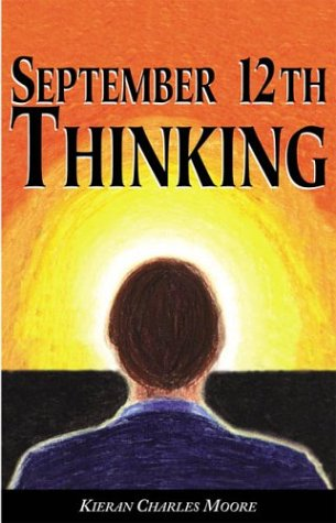 9781931646758: September 12th Thinking
