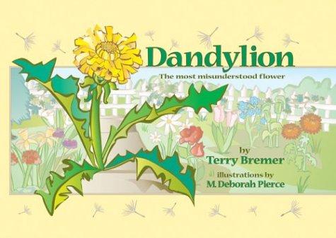 9781931646901: Dandylion: The Most Misunderstood Flower
