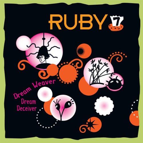 9781931654319: Ruby 7-Dream Weaver, Dream Deceiver