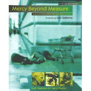 9781931662000: Mercy Beyond Measure: Desperate Lives and the Reckless Grace of Jesus