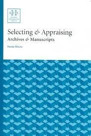 Selecting & Appraising: Archives & Manuscripts (ARCHIVAL: Boles, Frank