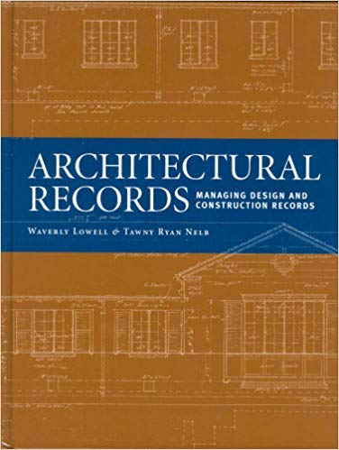 9781931666190: Architectural Records: Managing Design And Construction Records