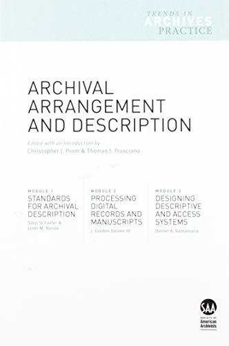 9781931666459: Archival Arrangement and Description
