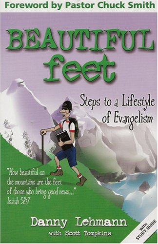 9781931667173: Beautiful Feet: Steps to a Lifestyle of Evangelism