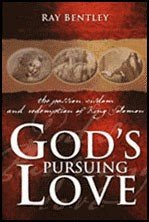 9781931667814: God's Pursuing Love: The Passion, Wisdom, and Redemption of King Solomon