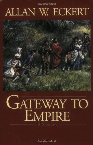 9781931672283: Gateway to Empire (Winning of America Series)
