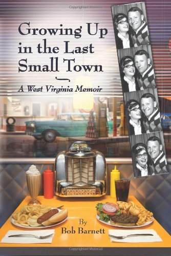 9781931672597: Growing Up in the Last Small Town