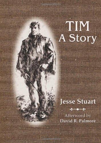 9781931672689: Tim: A Story