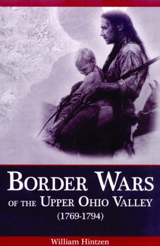 9781931672733: Border Wars of the Upper Ohio Valley