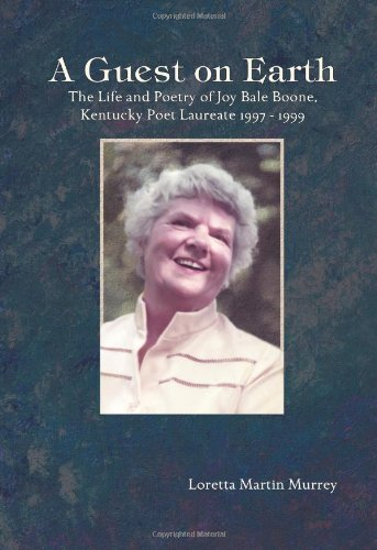 9781931672870: A Guest on Earth: The Life and Poetry of Joy Bale Boone, Kentucky Poet Laureate 1997 - 1999