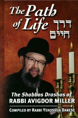 9781931681315: The Path of Life: Shabbos Drashos of Rabbi Avigdor Miller