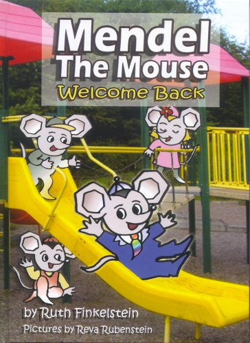 Mendel the Mouse: Welcome Back: Finkelstein, Ruth